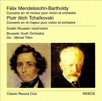 Mendelssohn-Bartholdy, Tchaïkovski: Concertos pour violin et orchestre