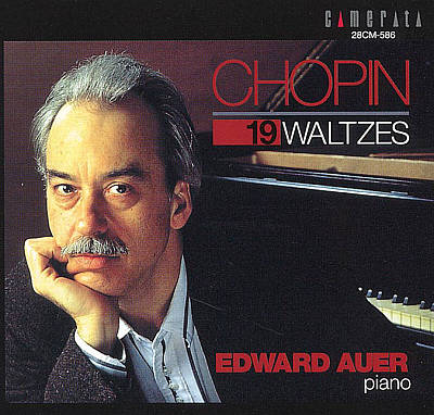 Auer Plays Chopin: 19 Waltzes