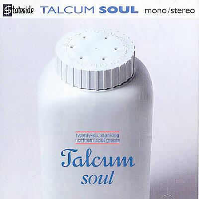 Talcum Soul: 26 Stonking Northern Soul Greats
