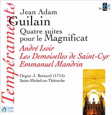 Jean Adam Guilain: Quatre suites pour le Magnificat