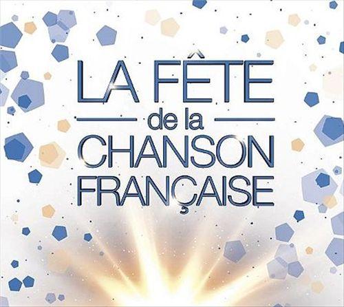 La Fête de la Chanson Française 2017