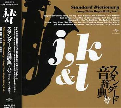 Standard Dictionary: Song Titles Begin With J, K & L