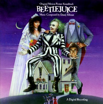 Beetlejuice [Original Motion Picture Soundtrack]