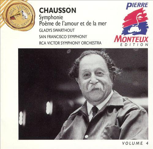 Chausson: Symphony, Poèm de l'amour et de la mer
