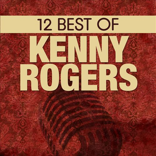 12 Best of Kenny Rogers