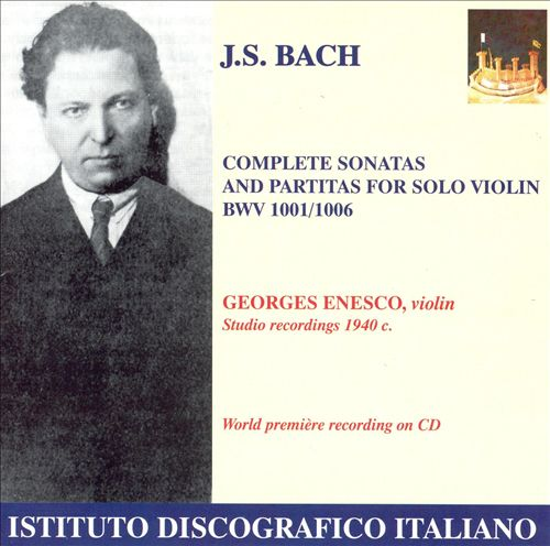 Bach: Complete Sonatas and Partitas for Solo Violin, BWV 1001-1006