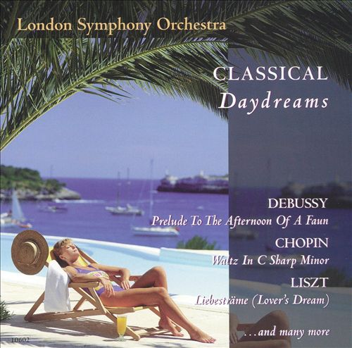 Classical Daydreams