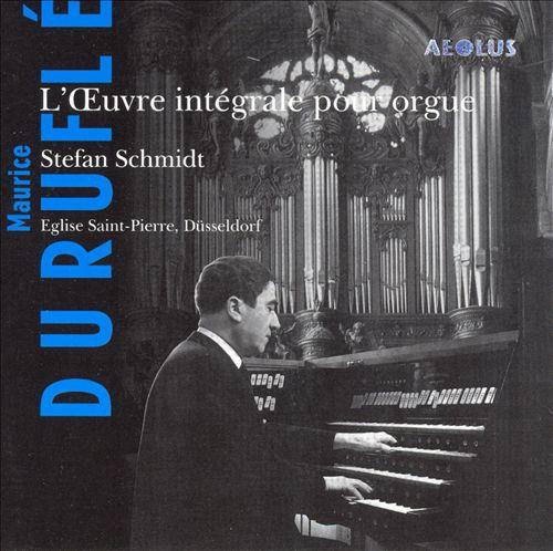Duruflé: L'Oeuvre intégrale pour orgue