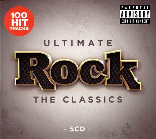 Ultimate Rock: The Classics