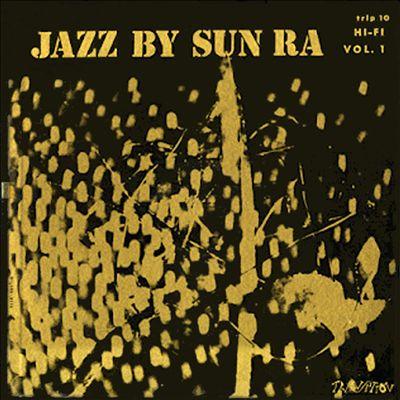 Jazz by Sun Ra, Vol. 1