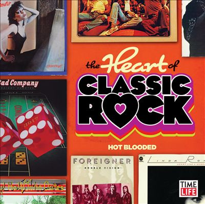 The Heart of Classic Rock, Vol. 1: Hot Blooded