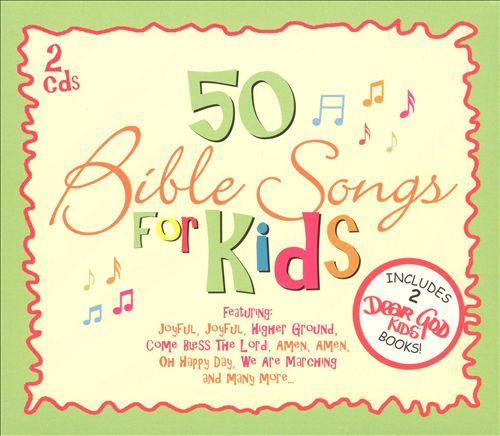 Dear God: 50 Bible Songs for Kids