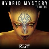 Hybrid Mystery Trailers
