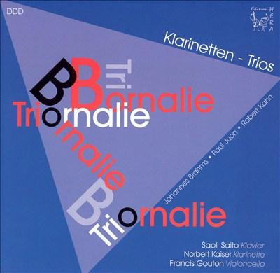 Brahms, Juon, Kahn: Klarinetten-Trios
