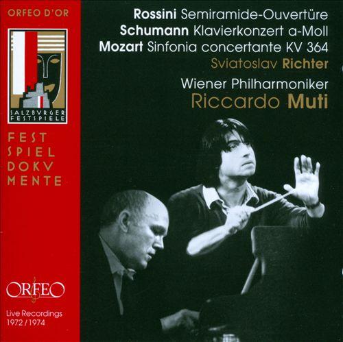 Rossini: Semiramide-Ouvertüre; Schumann: Klavierkonzert a-Moll; Mozart: Sinfonia concertante KV 364