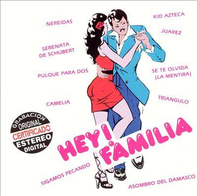 Hey Familia