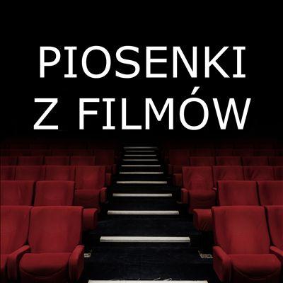 Piosenki z Filmów