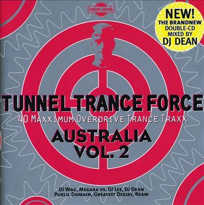 Tunnel Trance Force Australia, Vol. 2
