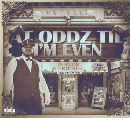 At Oddz 'Til I'm Even