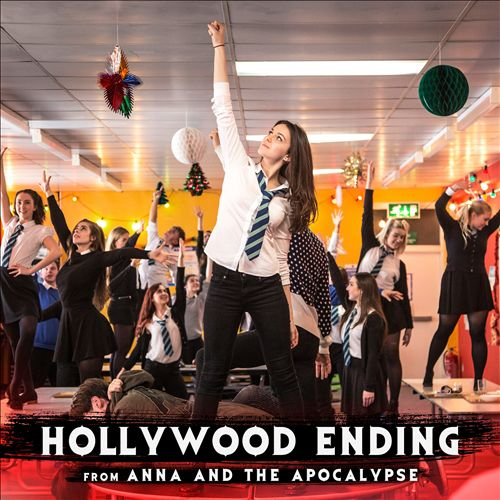 Hollywood Ending [From Anna and the Apocalypse]