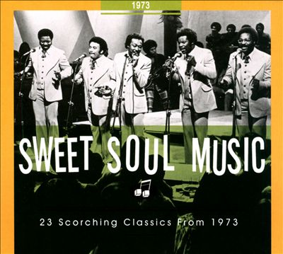 Sweet Soul Music: 1973