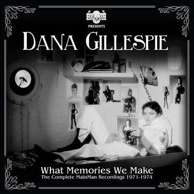 What Memories We Make: The Complete Mainman Recordings 1971-1974