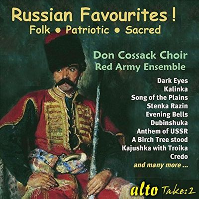 Russian Favourites! Folk, Patriotic, Sacred