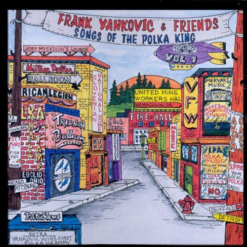 Songs of the Polka King, Vol. 1