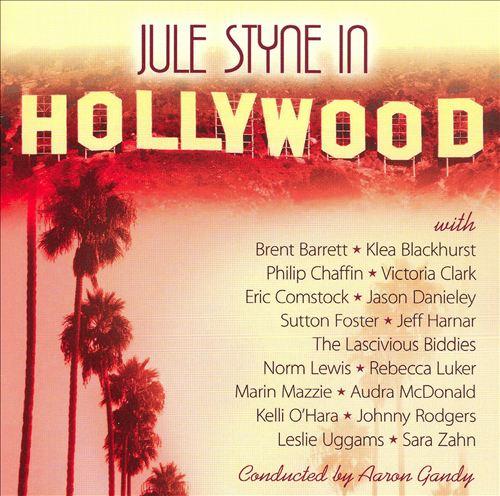 Jule Styne in Hollywood