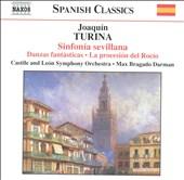 Turina: Sinfonia sevillana; Danzas fantásticas; La processión del Rocío
