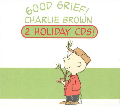 Good Grief! Charlie Brown: 2 Holiday CDs! [Barnes & Noble Exclusive]