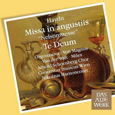 """Haydn: Missa in Angustiis """"Nelsonmesse""""; Te Deum"""
