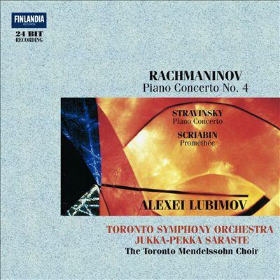Rachmaninov: Piano Concerto No. 4; Stravinsky: Piano Concerto; Scriabin: Prométhée
