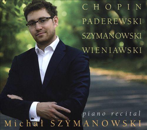 Paderewski, Chopin, Szymanowski: Piano Recital