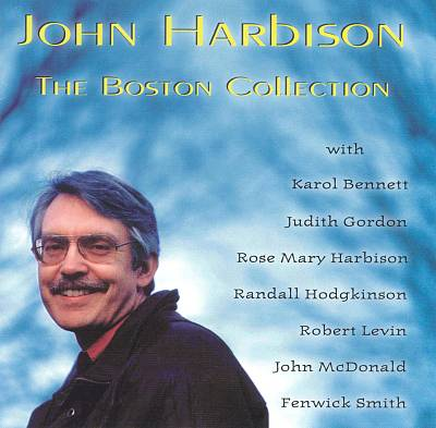 John Harbison: The Boston Collection
