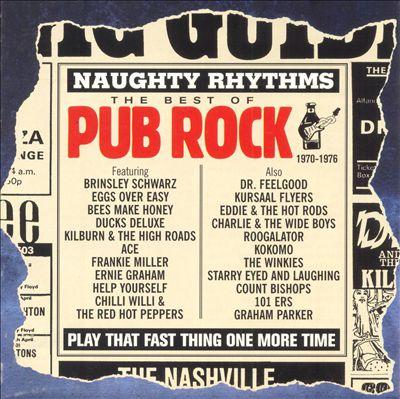 Naughty Rhythms: The Best of Pub Rock