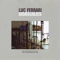 Luc Ferrari: Didascalies