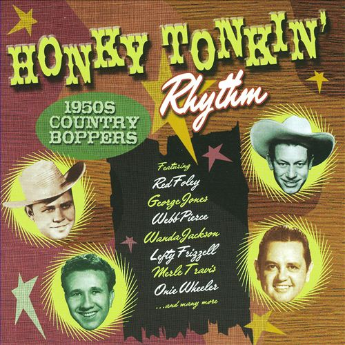 Honky Tonkin' Rhythm: 1950s Country Boppers