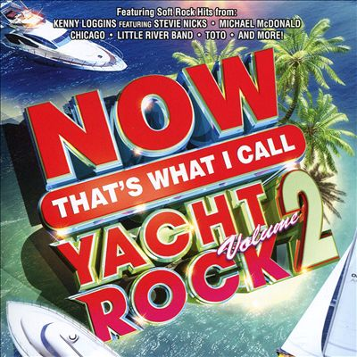 Now That's What I Call Yacht Rock, Vol. 2