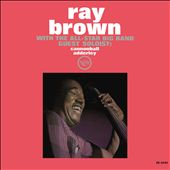 Ray Brown With the All-Star Big Band
