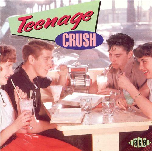 Teenage Crush