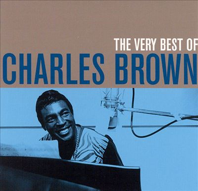 The Very Best of Charles Brown [Stardust]