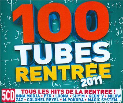 100 Tubes Rentrée 2011