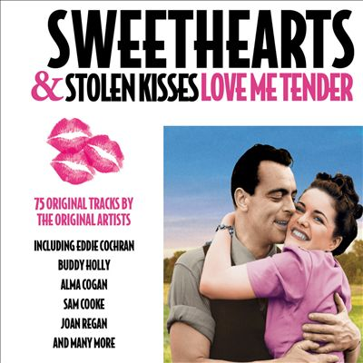 Sweethearts & Stolen Kisses: Love Me Tender