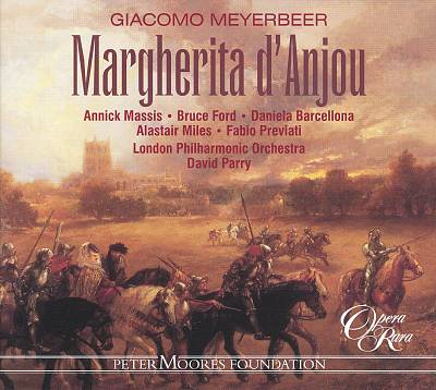 Giacomo Meyerbeer: Margherita d'Anjou
