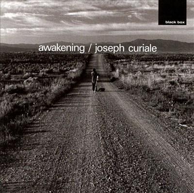 Awakening / Joseph Curiale