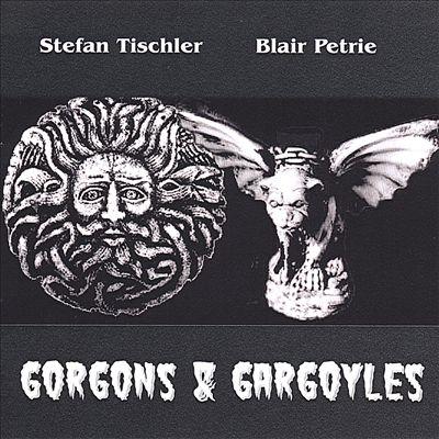 Gorgons and Gargoyles