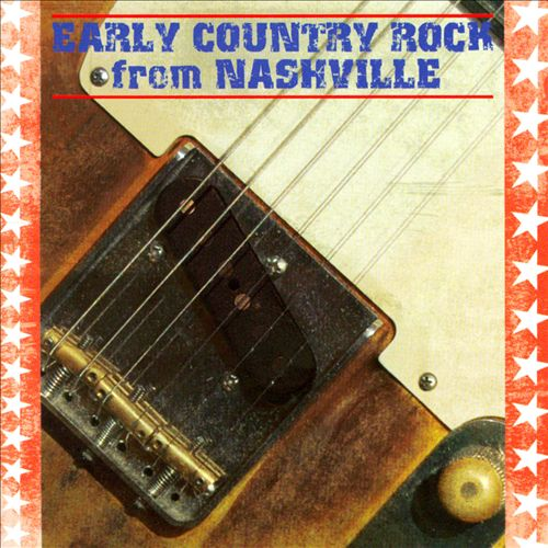 Early Country Rock from Nashville