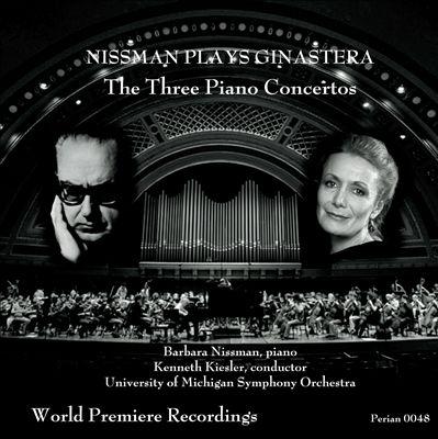 Nissman plays Ginastera: The Three Piano Concertos