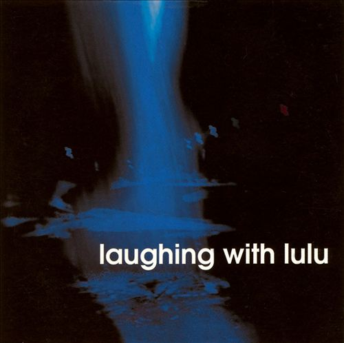 Laughing With Lulu